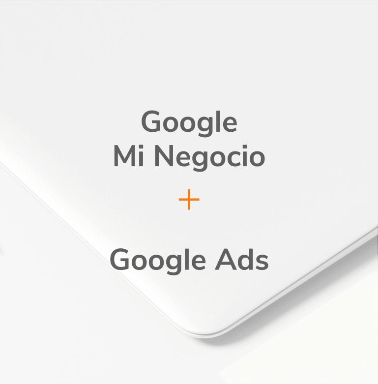 Pack Google Mi Negocio + Google Ads