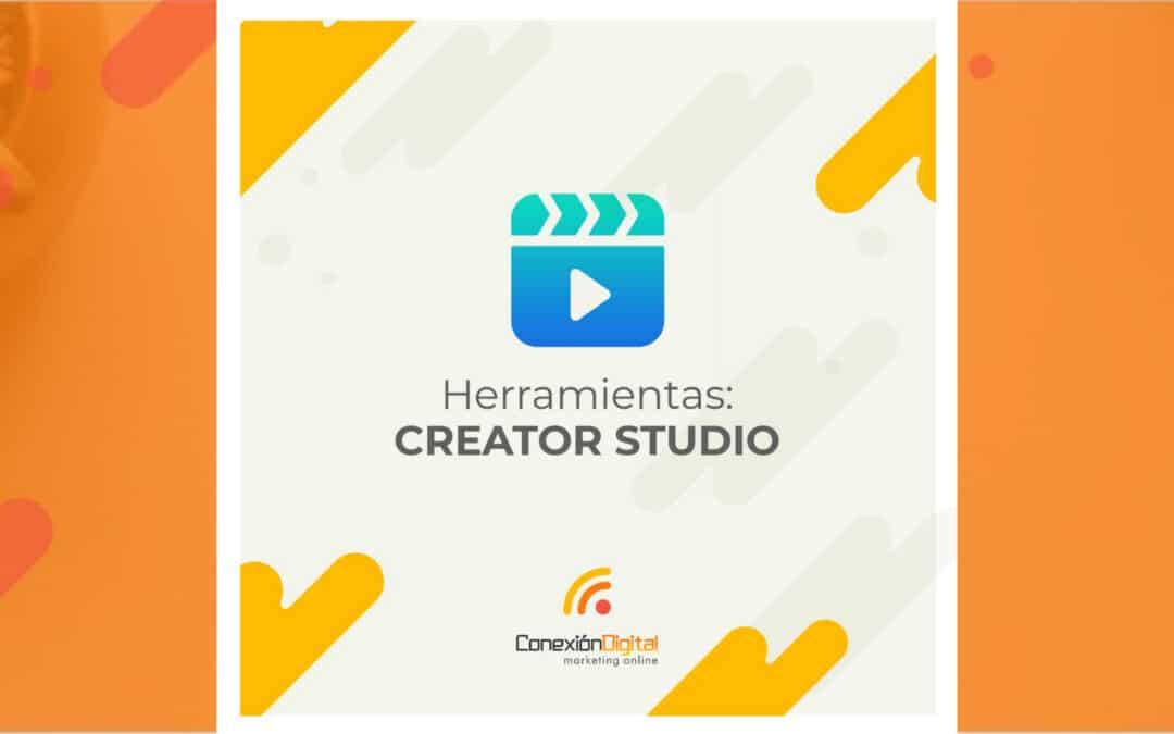 ¿Qué es Creator Studio y para qué sirve?