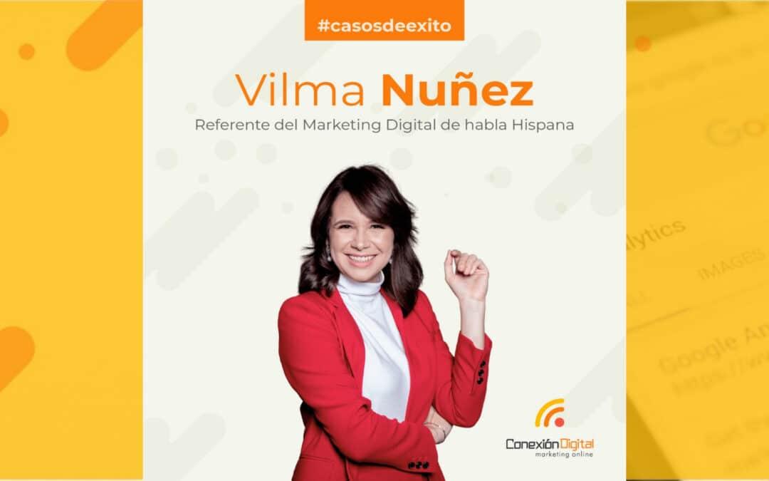 🤩 Casos de éxito: Vilma Nuñez