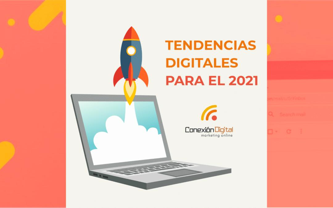 Tendencias de Marketing Digital en este 2021
