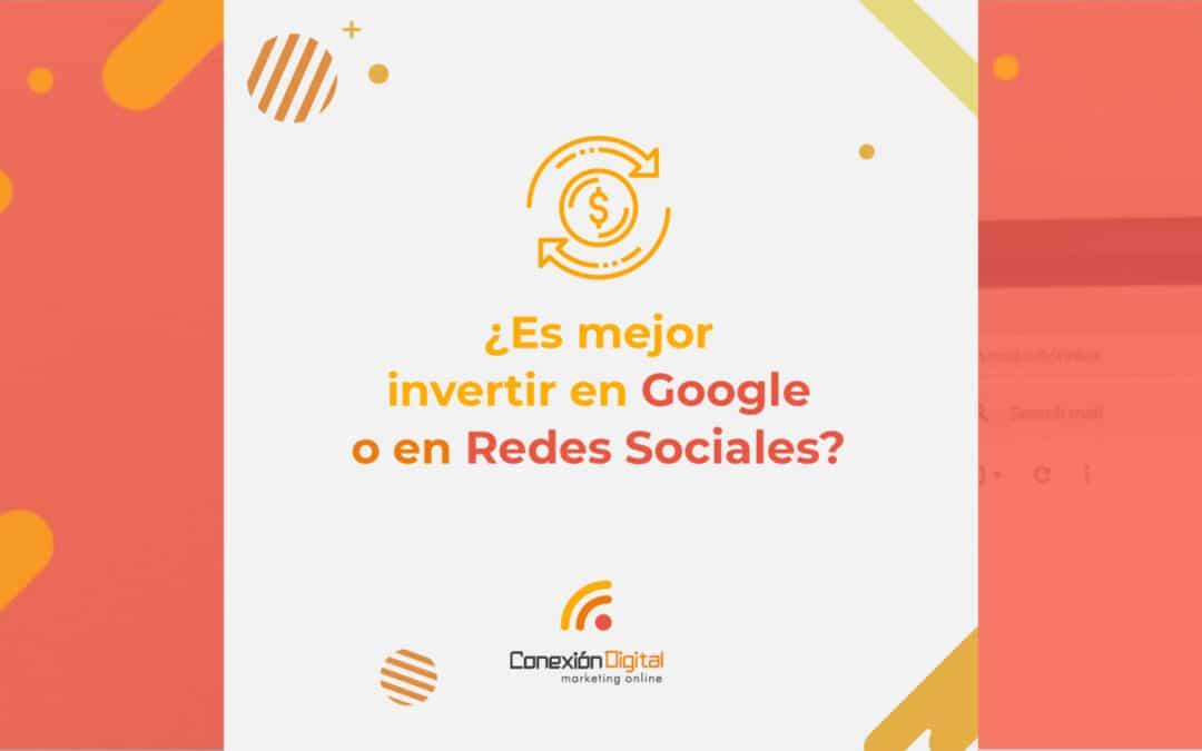¿Es mejor invertir en Google o en Instagram y otras redes sociales?