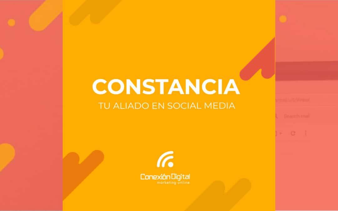 La importancia de la CONSTANCIA en Redes Sociales