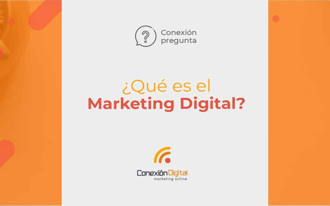¿Qué es un servicio de Marketing Digital?